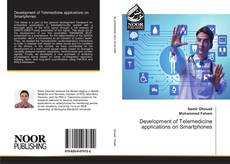 Bookcover of Development of Telemedicine applications on Smartphones