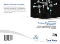 Bookcover of Maltose-6'-phosphate Glucosidase