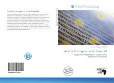 Portada del libro de Arctic Co-operatives Limited