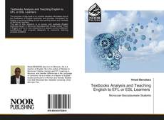 Bookcover of Textbooks Analysis and Teaching English to EFL or ESL Learners