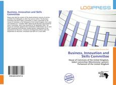 Copertina di Business, Innovation and Skills Committee