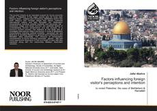 Capa do livro de Factors influencing foreign visitor's perceptions and intention