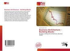 Couverture de Business Architecture – Building Blocks