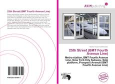 Bookcover of 25th Street (BMT Fourth Avenue Line)
