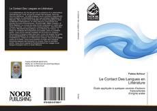 Couverture de Le Contact Des Langues en Littérature