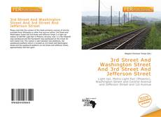 Bookcover of 3rd Street And Washington Street And 3rd Street And Jefferson Street