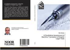 A Qualitative Assessment of Machine Translation of English Legal Texts的封面