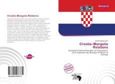 Bookcover of Croatia–Mongolia Relations