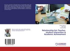 Bookcover of Relationship b/n Teacher-student interaction & Academic Achievement