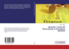 Bookcover of Benefits / Costs Of Diversifying In Emerging Markets