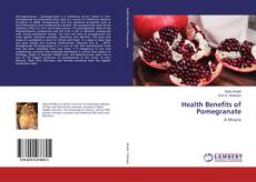 Bookcover of Health Benefits of Pomegranate