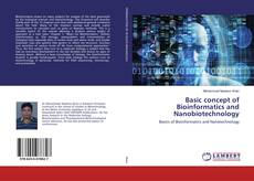 Bookcover of Basic concept of Bioinformatics and Nanobiotechnology