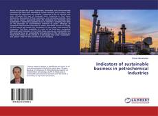 Couverture de Indicators of sustainable business in petrochemical Industries