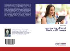 Bookcover of Inventive Use of Social Media in LSP courses