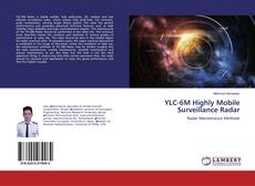 Bookcover of YLC-6M Highly Mobile Surveillance Radar