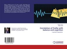 Correlation of frailty with balance and cognition的封面