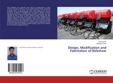 Design, Modification and Fabrication of Rickshaw的封面