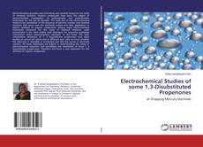 Portada del libro de Electrochemical Studies of some 1,3-Disubstituted Propenones