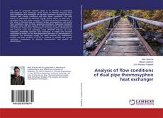 Analysis of flow conditions of dual pipe thermosyphon heat exchanger kitap kapağı