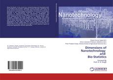 Bookcover of Dimensions of Nanotechnology and Bio-Statistics
