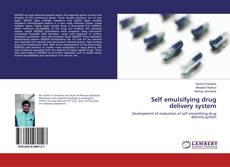 Bookcover of Self emulsifying drug delivery system