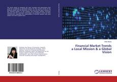 Bookcover of Financial Market Trends a Local Mission & a Global Vision