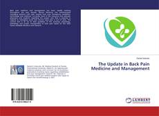 Bookcover of The Update in Back Pain Medicine and Management
