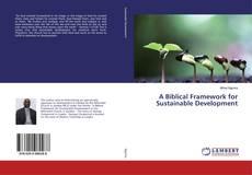 Buchcover von A Biblical Framework for Sustainable Development