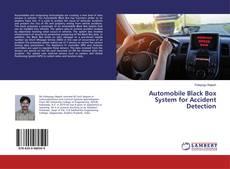 Copertina di Automobile Black Box System for Accident Detection
