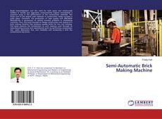 Bookcover of Semi-Automatic Brick Making Machine