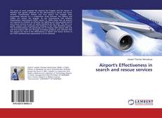 Buchcover von Airport's Effectiveness in search and rescue services
