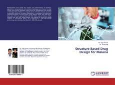 Portada del libro de Structure Based Drug Design for Malaria