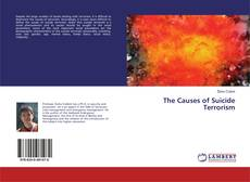 Bookcover of The Causes of Suicide Terrorism