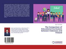 The Comparison of Educational Curriculum between Indonesia and Finland的封面