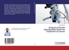 Capa do livro de Analysis of Ferrite Nanoparticle Fluids for Treatment of Cancer