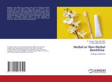 Bookcover of Herbal or Non-Herbal Dentifrice