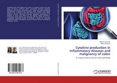Buchcover von Cytokine production in inflammatory diseases and malignancy of colon