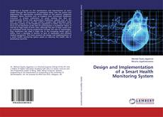 Design and Implementation of a Smart Health Monitoring System kitap kapağı
