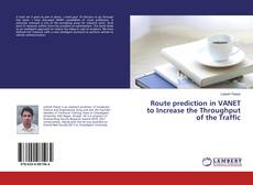 Couverture de Route prediction in VANET to Increase the Throughput of the Traffic