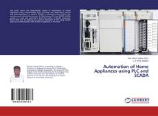 Bookcover of Automation of Home Appliances using PLC and SCADA