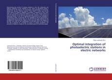 Bookcover of Optimal integration of photoelectric stations in electric networks