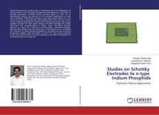 Bookcover of Studies on Schottky Electrodes to n-type Indium Phosphide