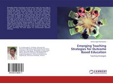 Emerging Teaching Strategies for Outcome Based Education的封面