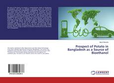 Bookcover of Prospect of Potato in Bangladesh as a Source of Bioethanol
