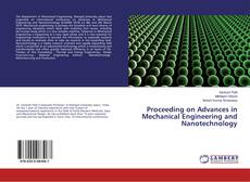 Bookcover of Proceeding on Advances in Mechanical Engineering and Nanotechnology