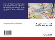 Bookcover of Drug interaction and Adverse drug reaction