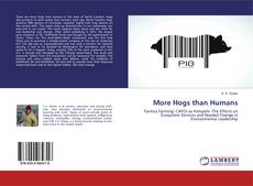 Bookcover of More Hogs than Humans