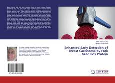 Bookcover of Enhanced Early Detection of Breast Carcinoma by Fork head Box Protein
