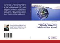 Обложка Assessing Groundwater Quantity and Quality Variations in Arid Regions