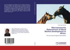 Bookcover of Macroeconomic Determinant of Bond Market Development in Africa: